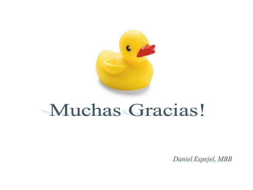 Muchas Gracias! Daniel Espejel, MBB