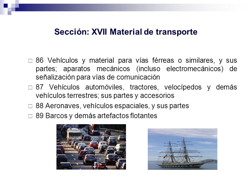 Sección: XVII Material de transporte
