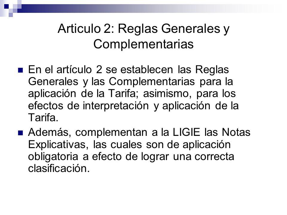 Articulo 2: Reglas Generales y Complementarias