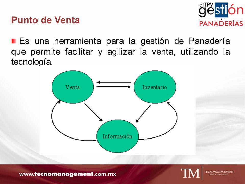 Punto de Venta Es una herramienta para la gestión de Panadería que permite facilitar y agilizar la venta, utilizando la tecnología.