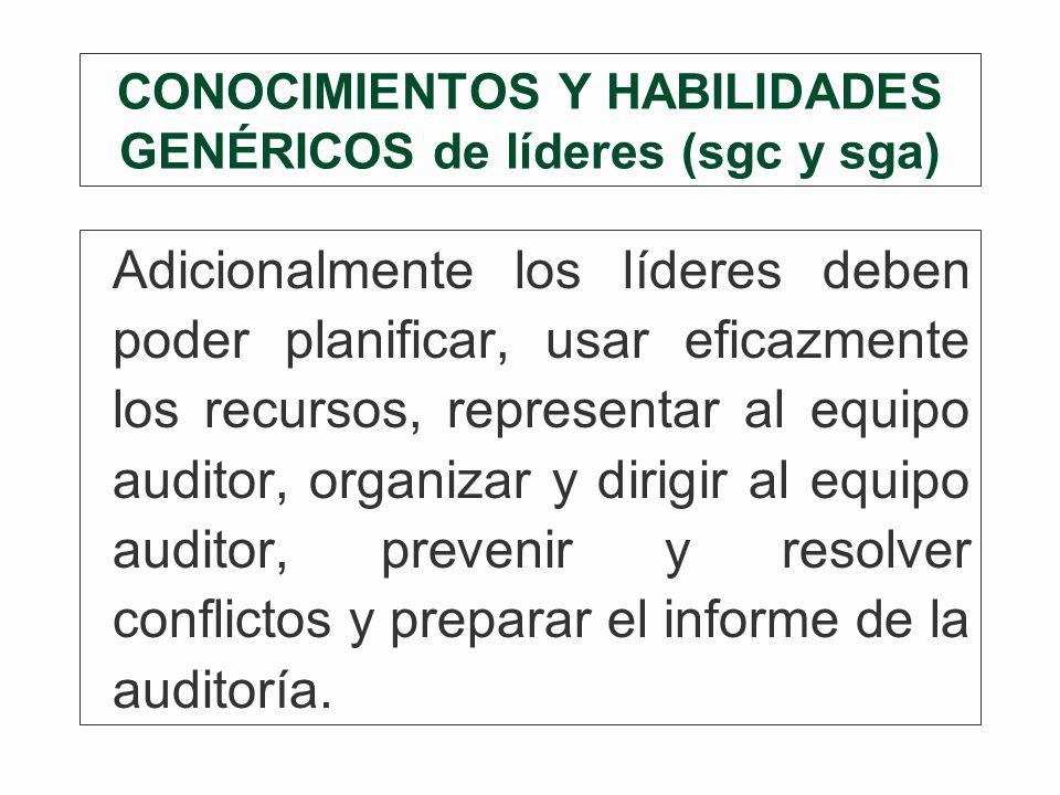 CONOCIMIENTOS Y HABILIDADES GENÉRICOS de líderes (sgc y sga)