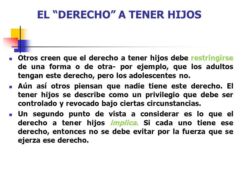 EL DERECHO A TENER HIJOS