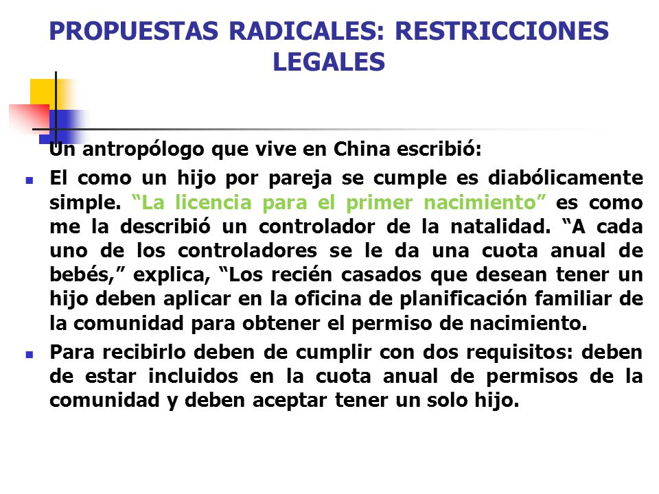 PROPUESTAS RADICALES: RESTRICCIONES LEGALES