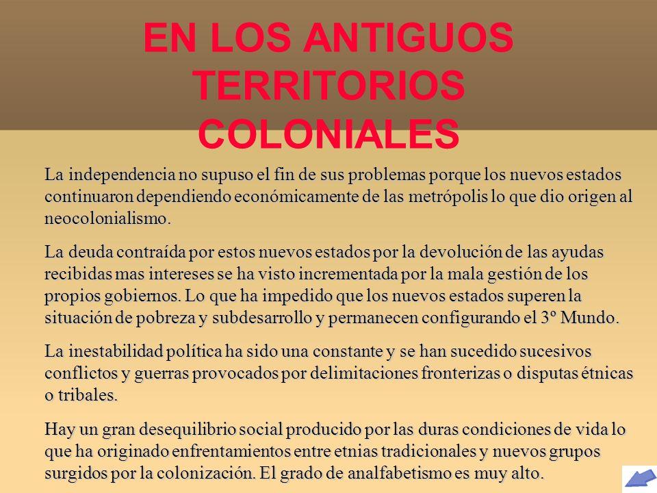 EN LOS ANTIGUOS TERRITORIOS COLONIALES