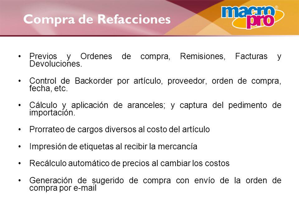 Compra de Refacciones Previos y Ordenes de compra, Remisiones, Facturas y Devoluciones.