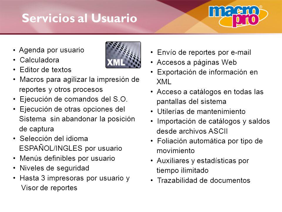 Servicios al Usuario Envío de reportes por e-mail Calculadora