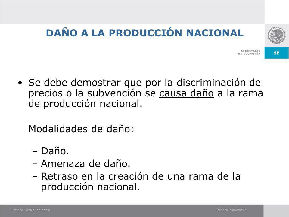 DAÑO A LA PRODUCCIÓN NACIONAL