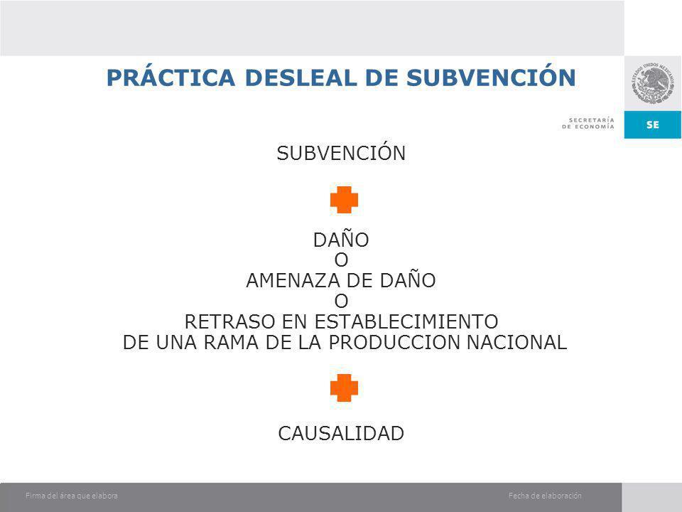 PRÁCTICA DESLEAL DE SUBVENCIÓN