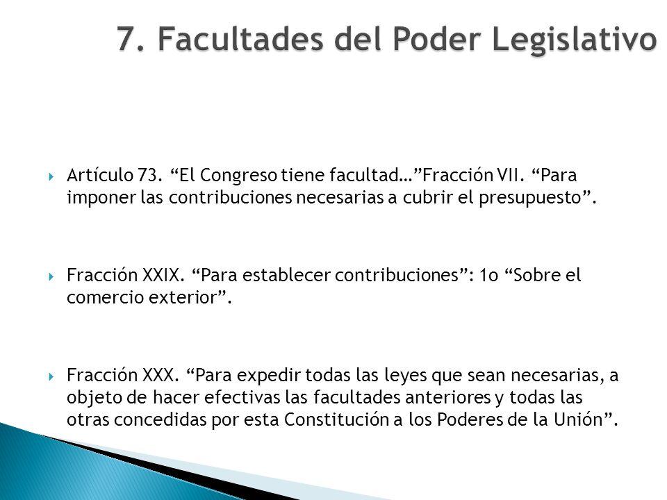 7. Facultades del Poder Legislativo