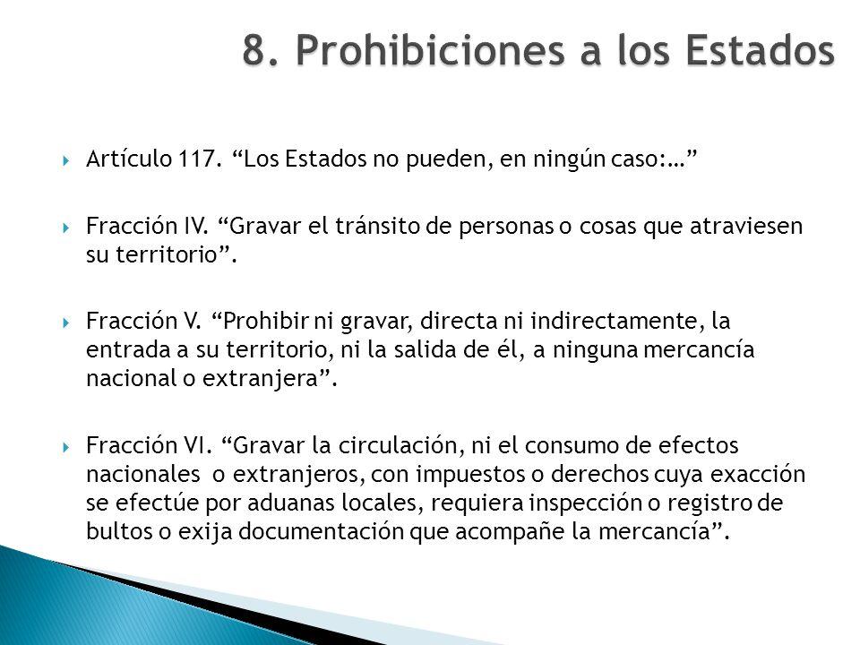 8. Prohibiciones a los Estados