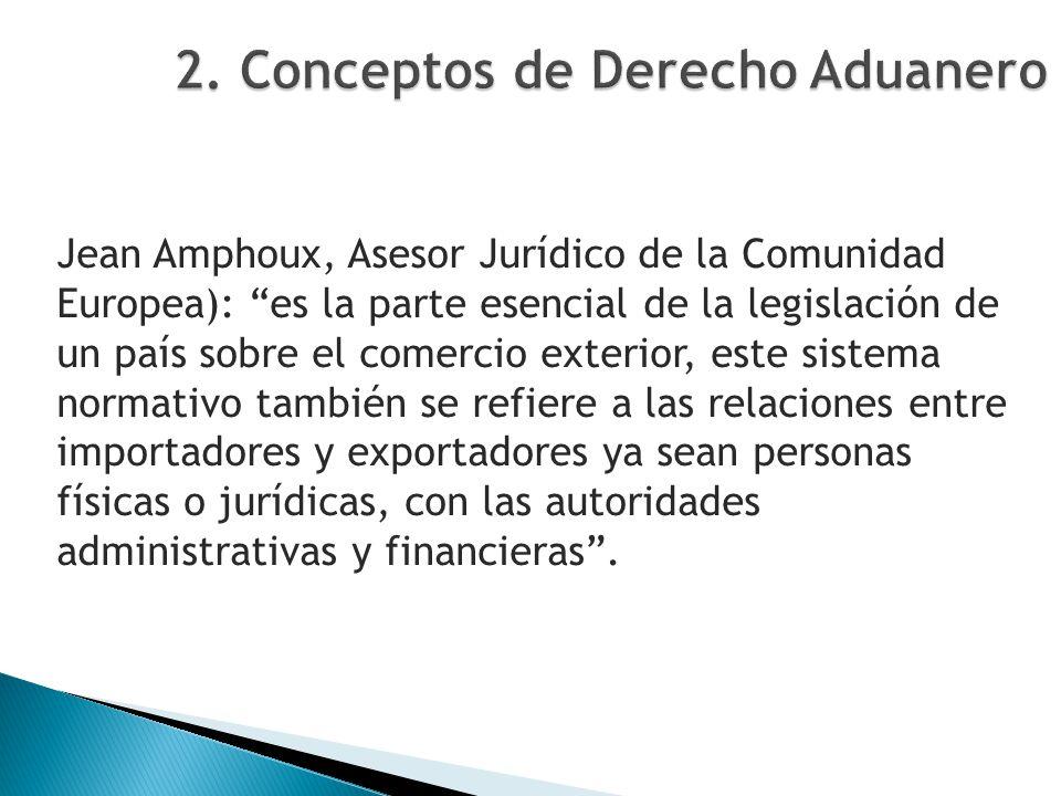 2. Conceptos de Derecho Aduanero