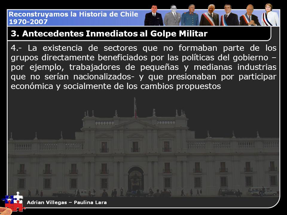 3. Antecedentes Inmediatos al Golpe Militar
