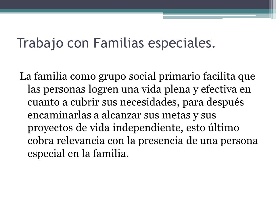 Trabajo con Familias especiales.