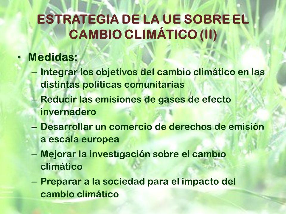ESTRATEGIA DE LA UE SOBRE EL CAMBIO CLIMÁTICO (II)