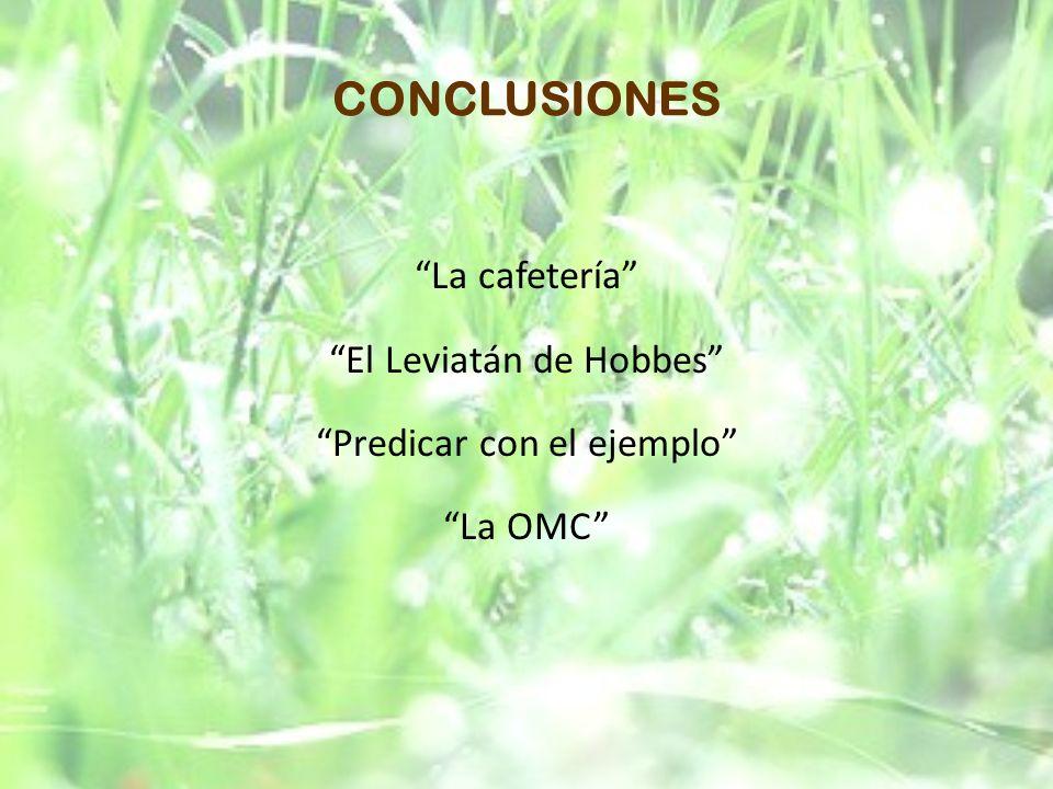 CONCLUSIONES La cafetería El Leviatán de Hobbes