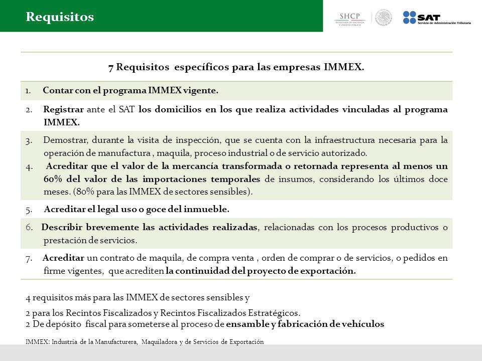 7 Requisitos específicos para las empresas IMMEX.