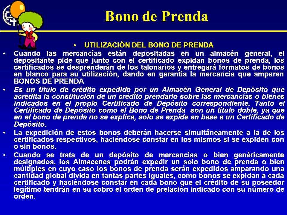 UTILIZACIÓN DEL BONO DE PRENDA