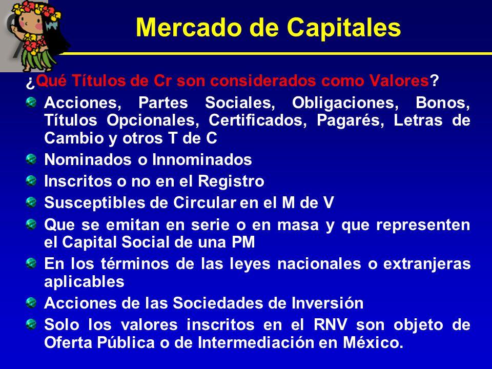 Mercado de Capitales ¿Qué Títulos de Cr son considerados como Valores