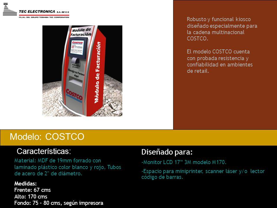 Modelo: COSTCO Características: Diseñado para: