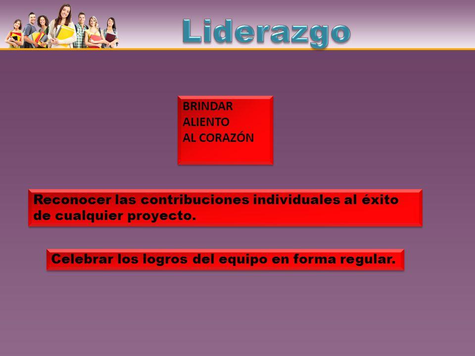 Liderazgo BRINDAR ALIENTO AL CORAZÓN