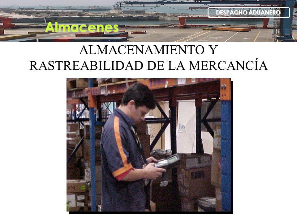 ALMACENAMIENTO Y RASTREABILIDAD DE LA MERCANCÍA