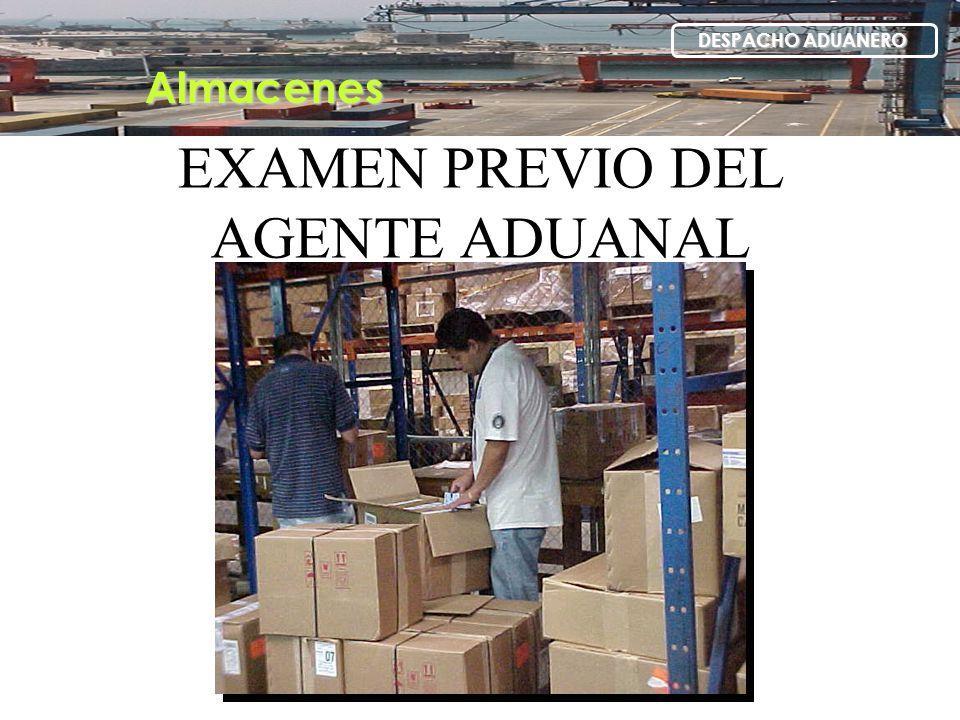 EXAMEN PREVIO DEL AGENTE ADUANAL