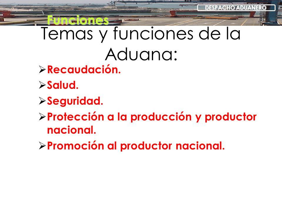 Temas y funciones de la Aduana: