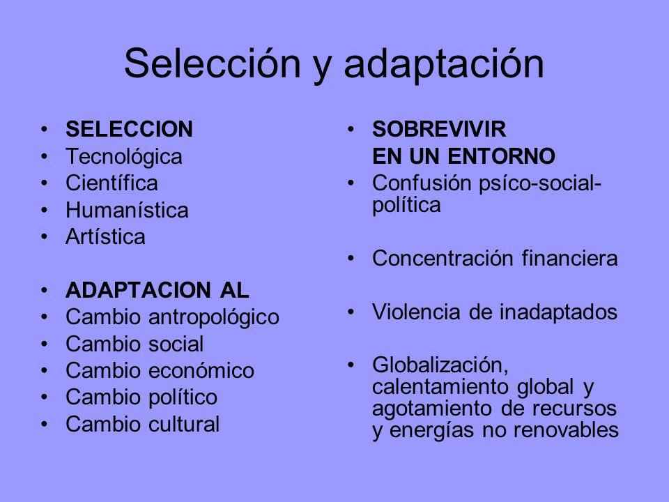 Selección y adaptación