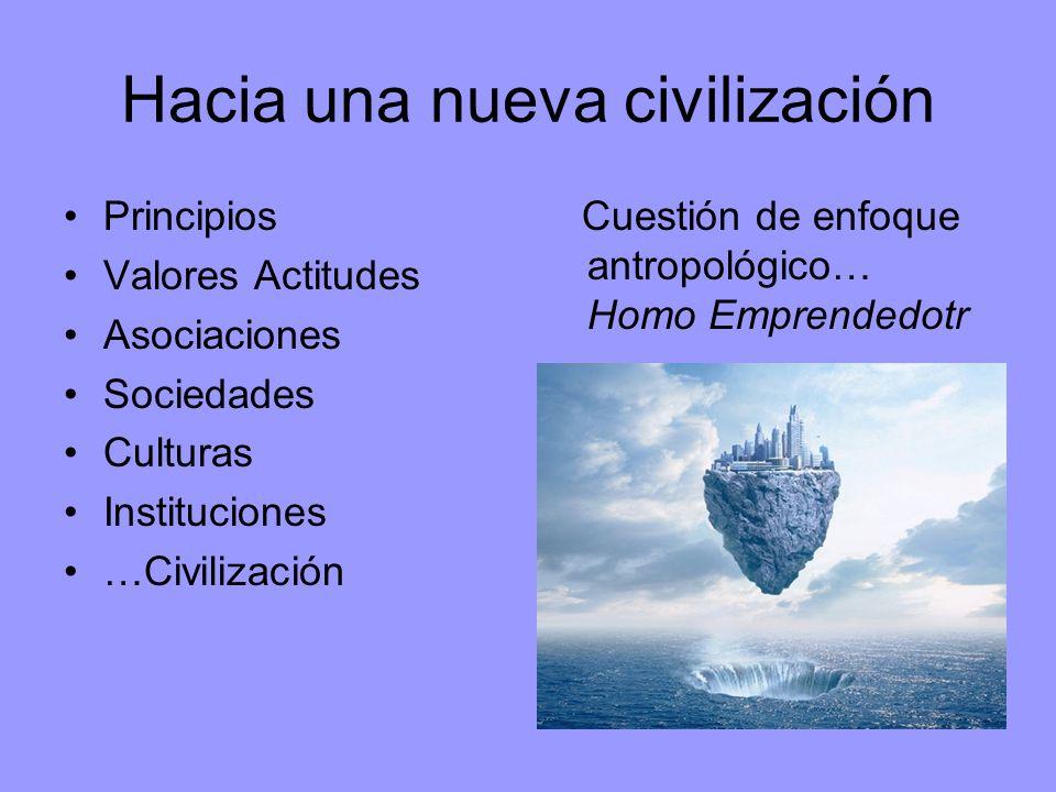 Hacia una nueva civilización