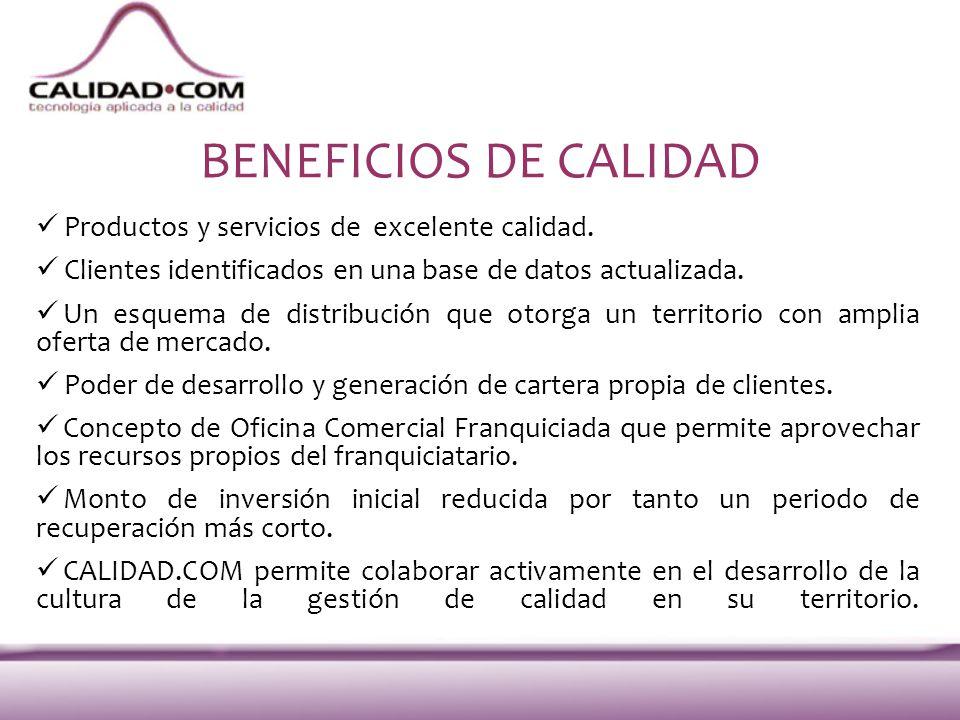 BENEFICIOS DE CALIDAD Productos y servicios de excelente calidad.