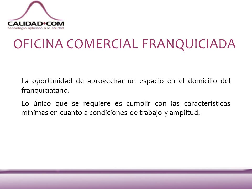 OFICINA COMERCIAL FRANQUICIADA