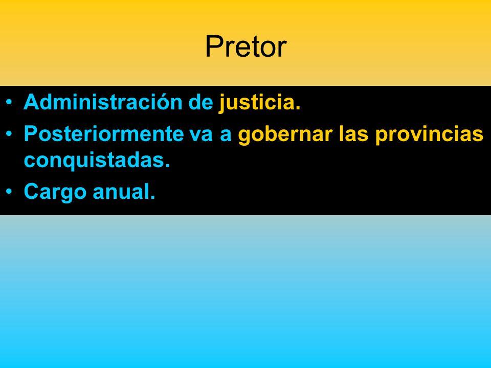 Pretor Administración de justicia.