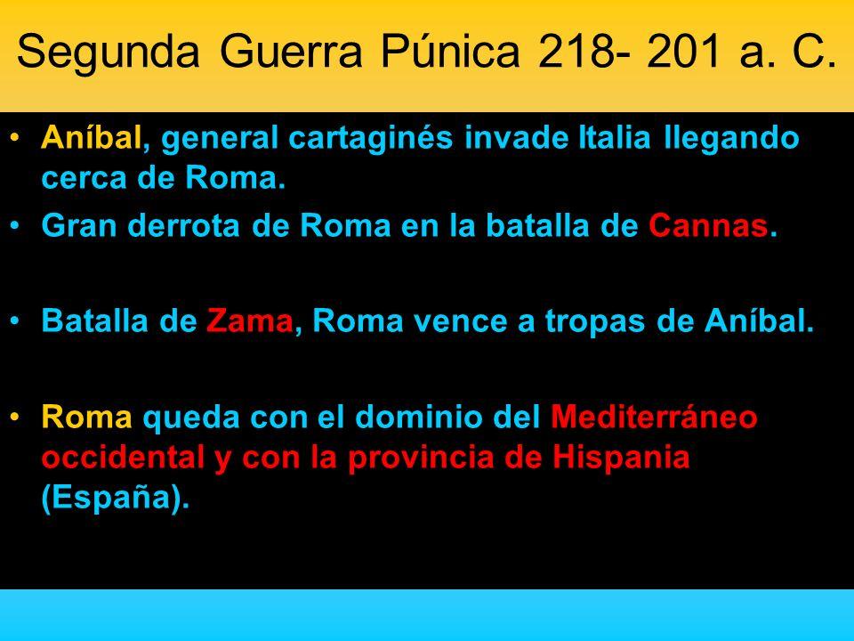 Segunda Guerra Púnica 218- 201 a. C.
