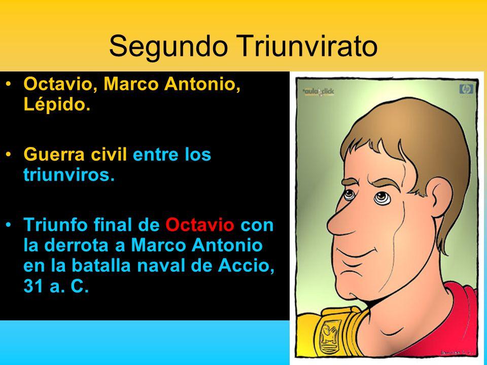 Segundo Triunvirato Octavio, Marco Antonio, Lépido.