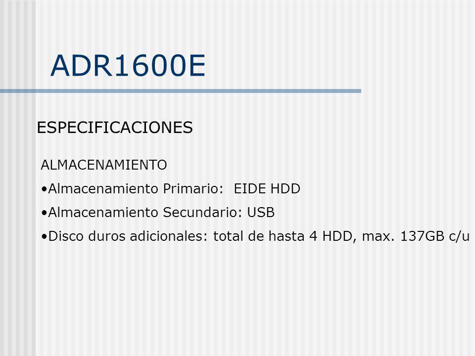 ADR1600E ESPECIFICACIONES ALMACENAMIENTO