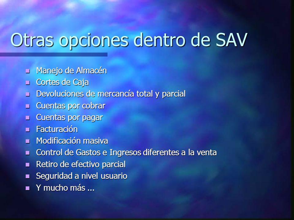 Otras opciones dentro de SAV