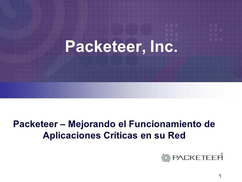 Packeteer, Inc. Packeteer – Mejorando el Funcionamiento de Aplicaciones Críticas en su Red