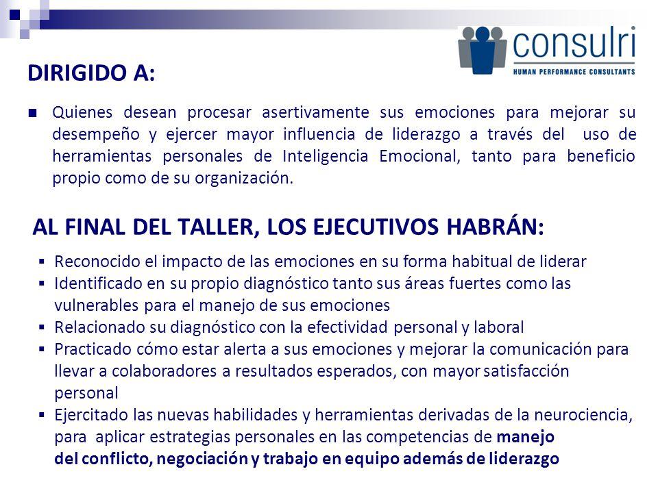 AL FINAL DEL TALLER, LOS EJECUTIVOS HABRÁN: