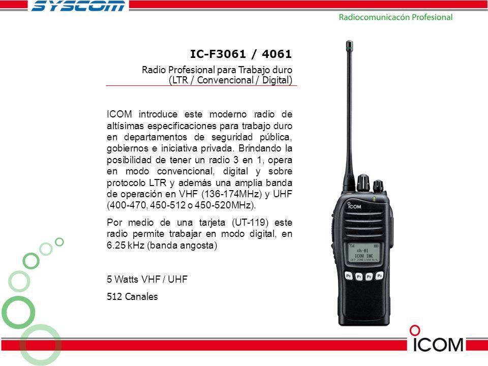IC-F3061 / 4061 Radio Profesional para Trabajo duro (LTR / Convencional / Digital)