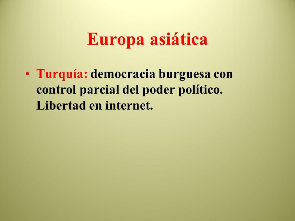 Europa asiática Turquía: democracia burguesa con control parcial del poder político.