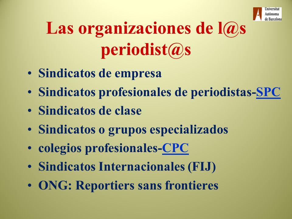 Las organizaciones de l@s periodist@s