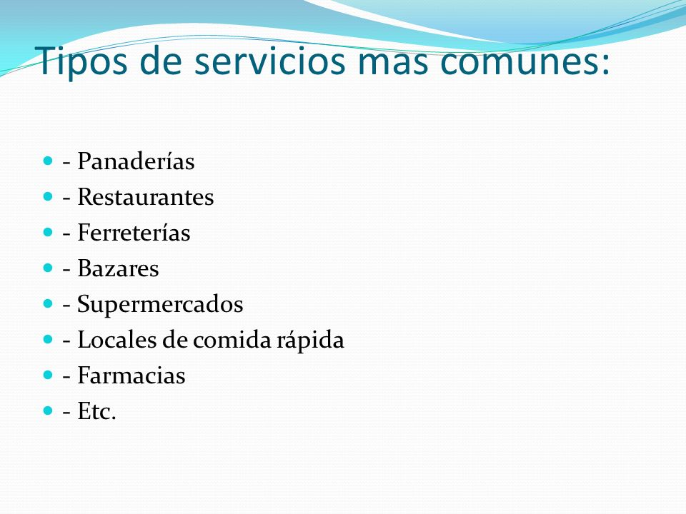 Tipos de servicios mas comunes: