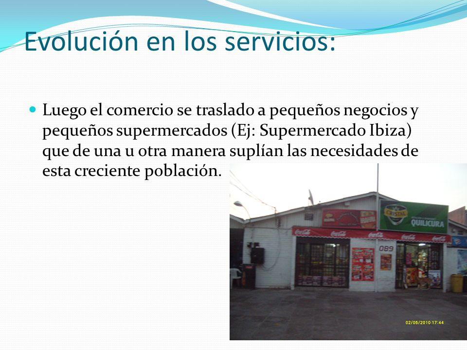 Evolución en los servicios:
