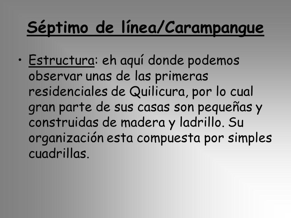 Séptimo de línea/Carampangue