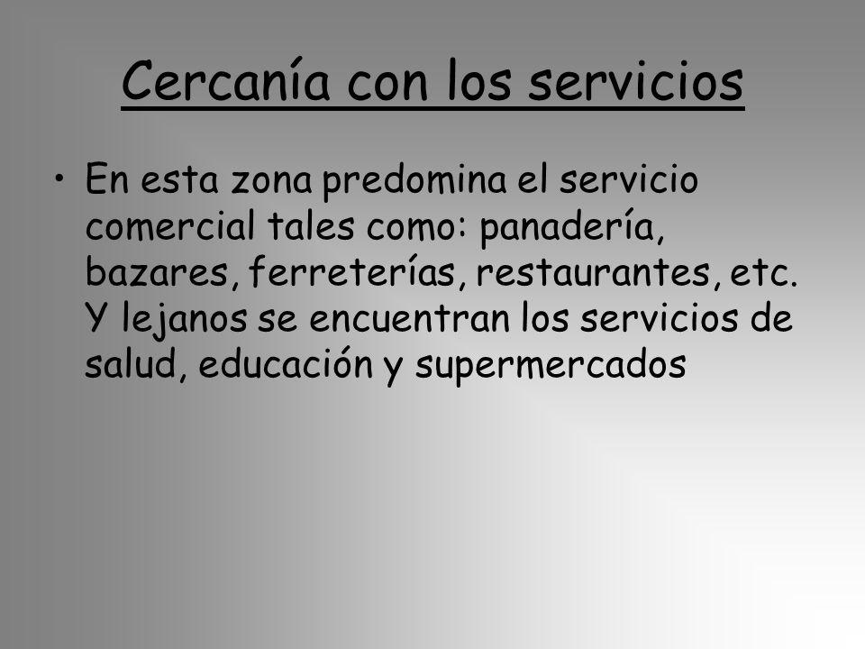 Cercanía con los servicios