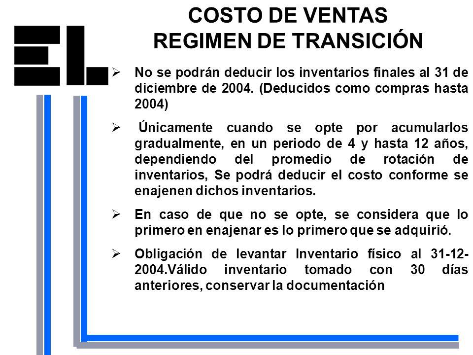 COSTO DE VENTAS REGIMEN DE TRANSICIÓN