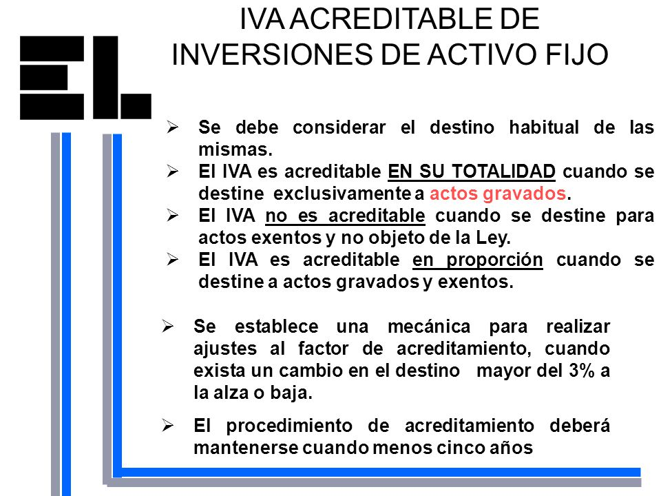 IVA ACREDITABLE DE INVERSIONES DE ACTIVO FIJO