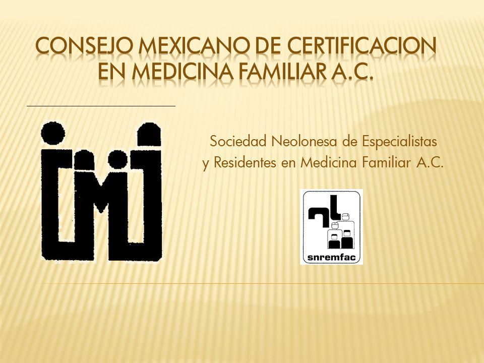 Consejo mexicano de certificacion en medicina familiar a.c.