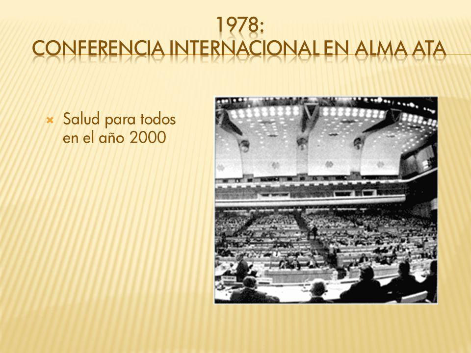1978: Conferencia internacional en Alma Ata
