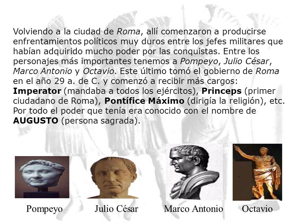 Pompeyo Julio César Marco Antonio Octavio